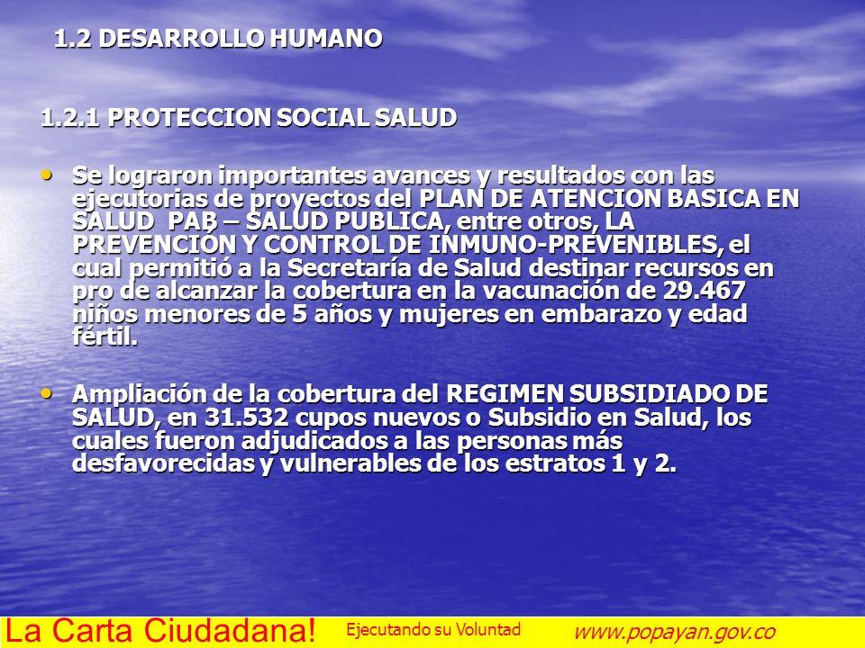 La Carta Ciudadana! 1.2 DESARROLLO HUMANO