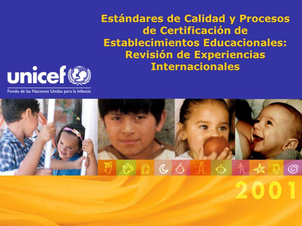Estándares de Calidad y Procesos de Certificación de Establecimientos Educacionales: Revisión de Experiencias Internacionales
