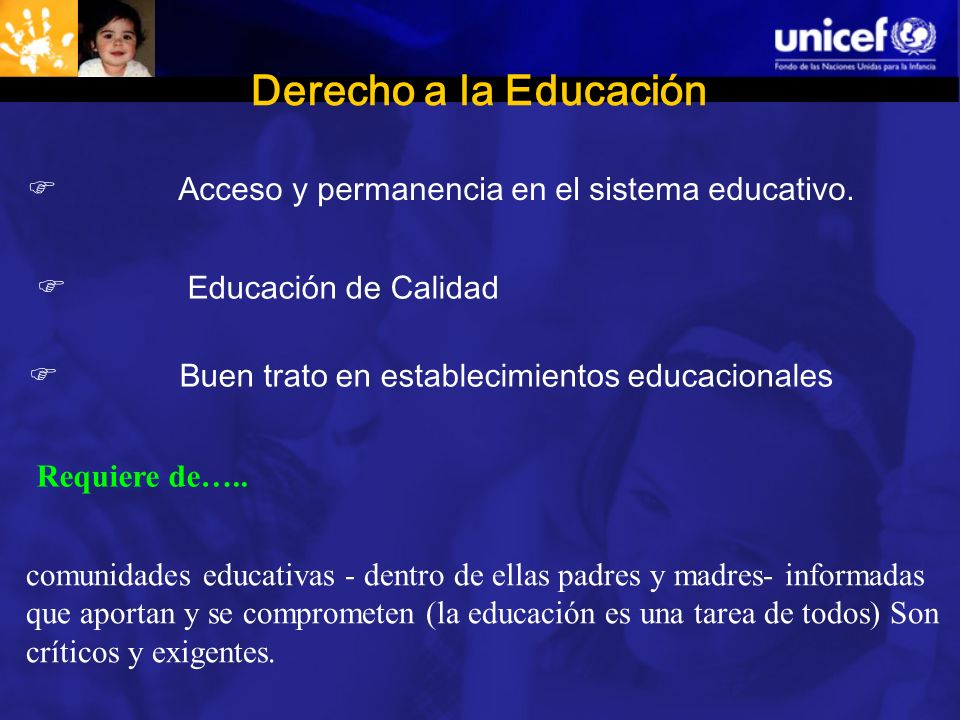 Derecho a la Educación Acceso y permanencia en el sistema educativo.