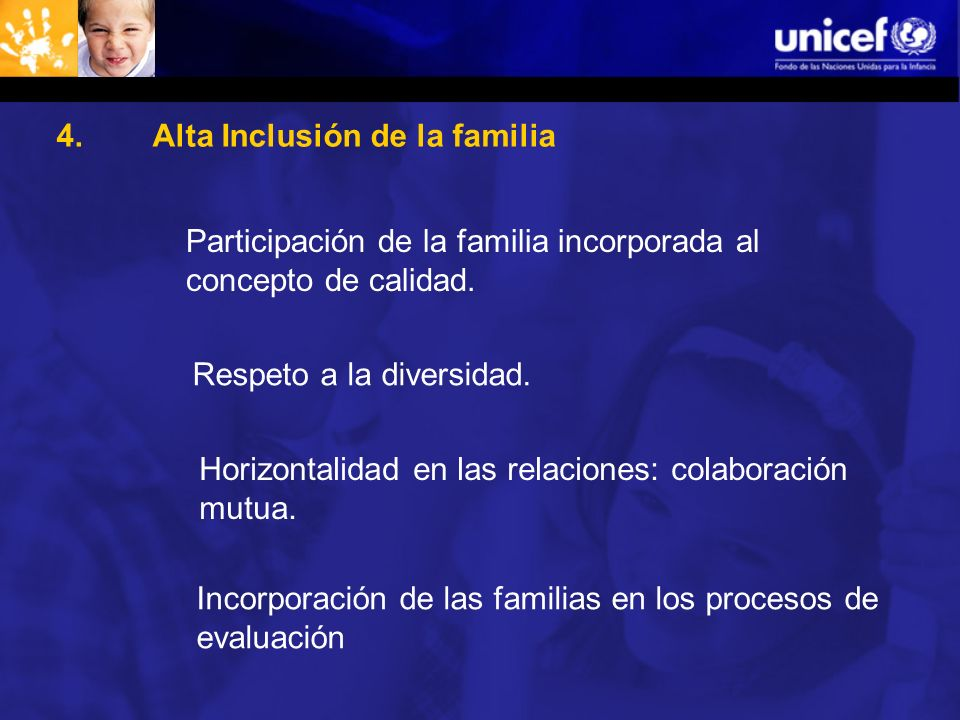 4. Alta Inclusión de la familia