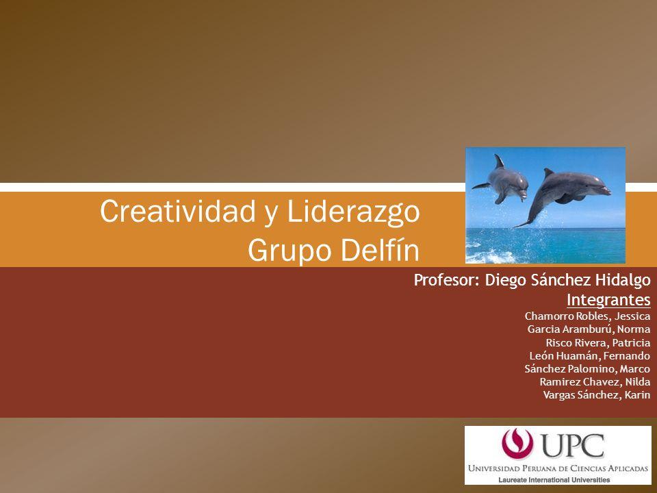 Creatividad y Liderazgo Grupo Delfín