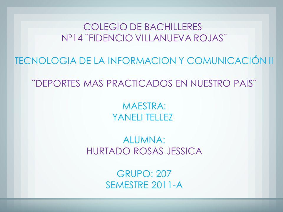 COLEGIO DE BACHILLERES N°14 ¨FIDENCIO VILLANUEVA ROJAS¨