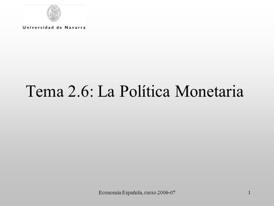 Tema 2.6: La Política Monetaria