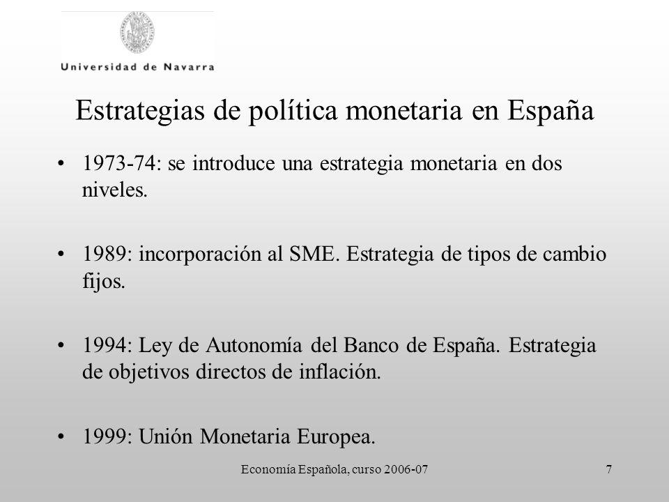 Estrategias de política monetaria en España