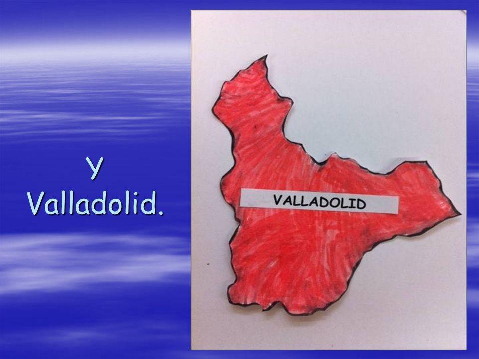 Y Valladolid.