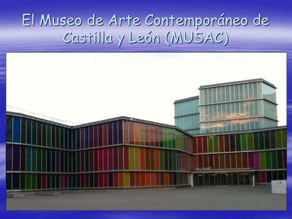 El Museo de Arte Contemporáneo de Castilla y León (MUSAC)