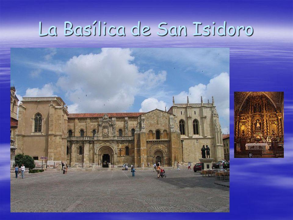 La Basílica de San Isidoro