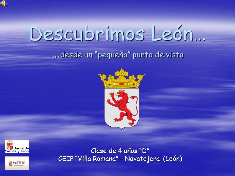 Descubrimos León… …desde un pequeño punto de vista