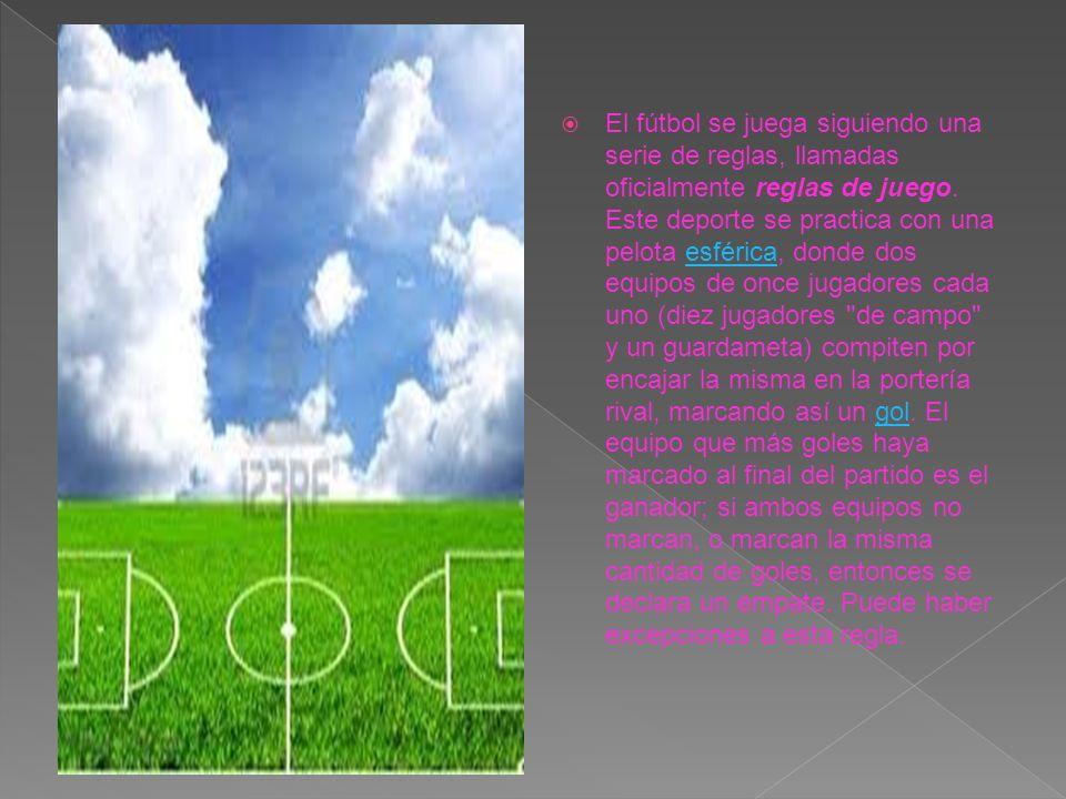 El fútbol se juega siguiendo una serie de reglas, llamadas oficialmente reglas de juego.