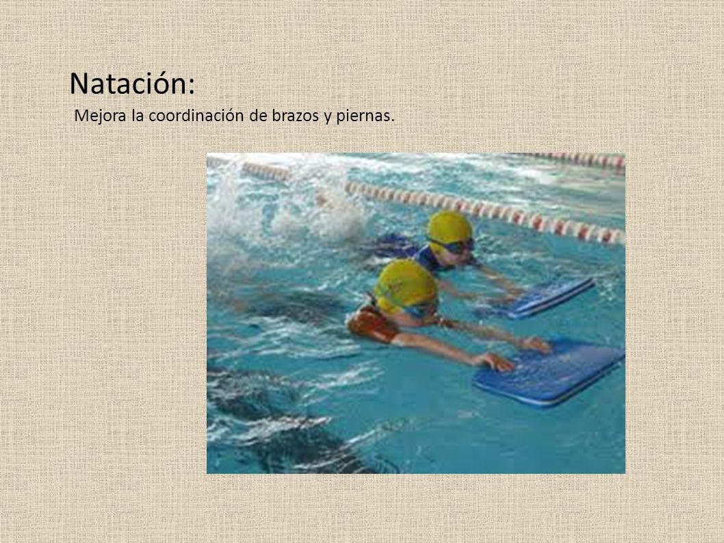 Natación: Mejora la coordinación de brazos y piernas.