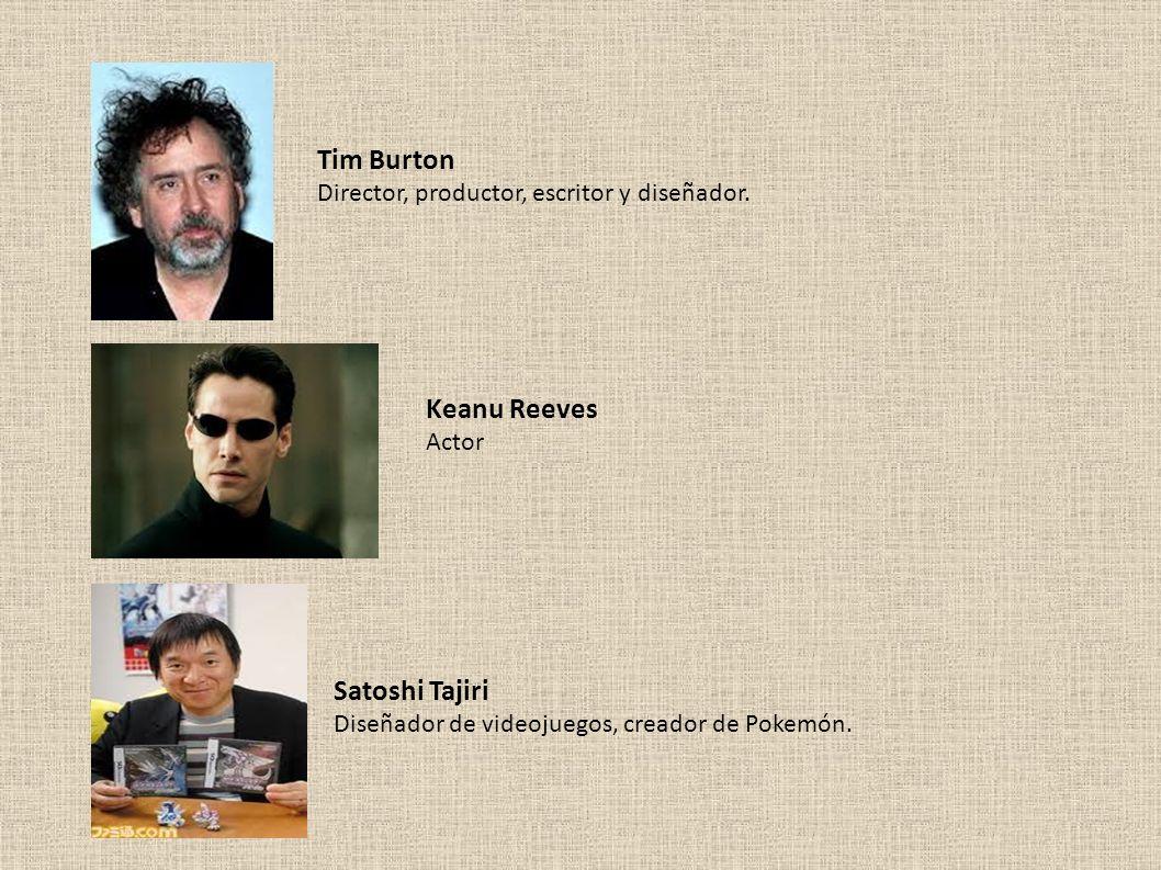 Tim Burton Keanu Reeves Satoshi Tajiri