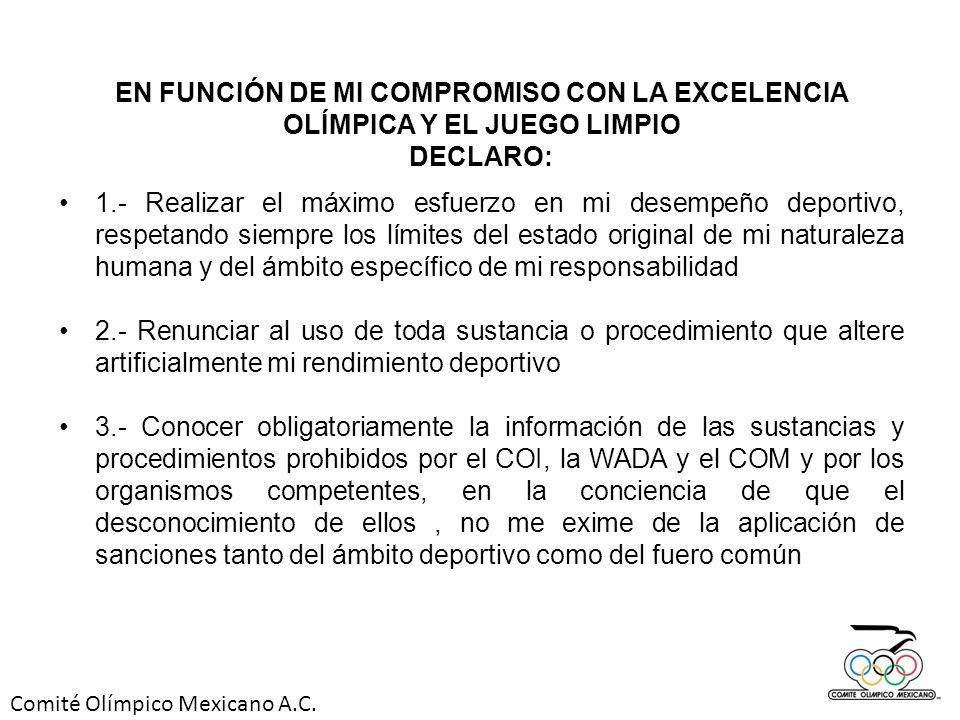 EN FUNCIÓN DE MI COMPROMISO CON LA EXCELENCIA OLÍMPICA Y EL JUEGO LIMPIO
