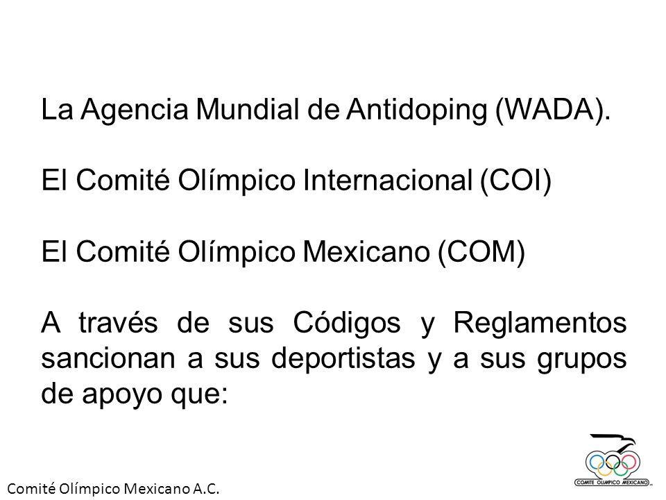 La Agencia Mundial de Antidoping (WADA).