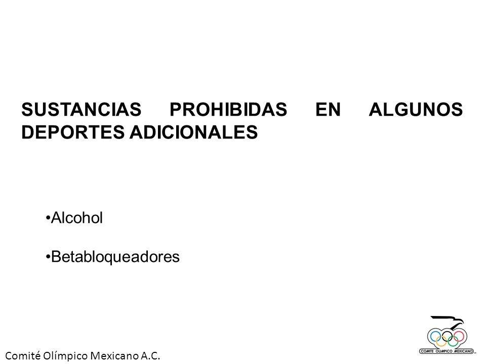 SUSTANCIAS PROHIBIDAS EN ALGUNOS DEPORTES ADICIONALES