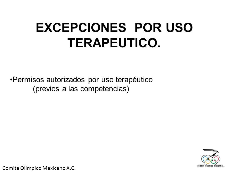 EXCEPCIONES POR USO TERAPEUTICO.