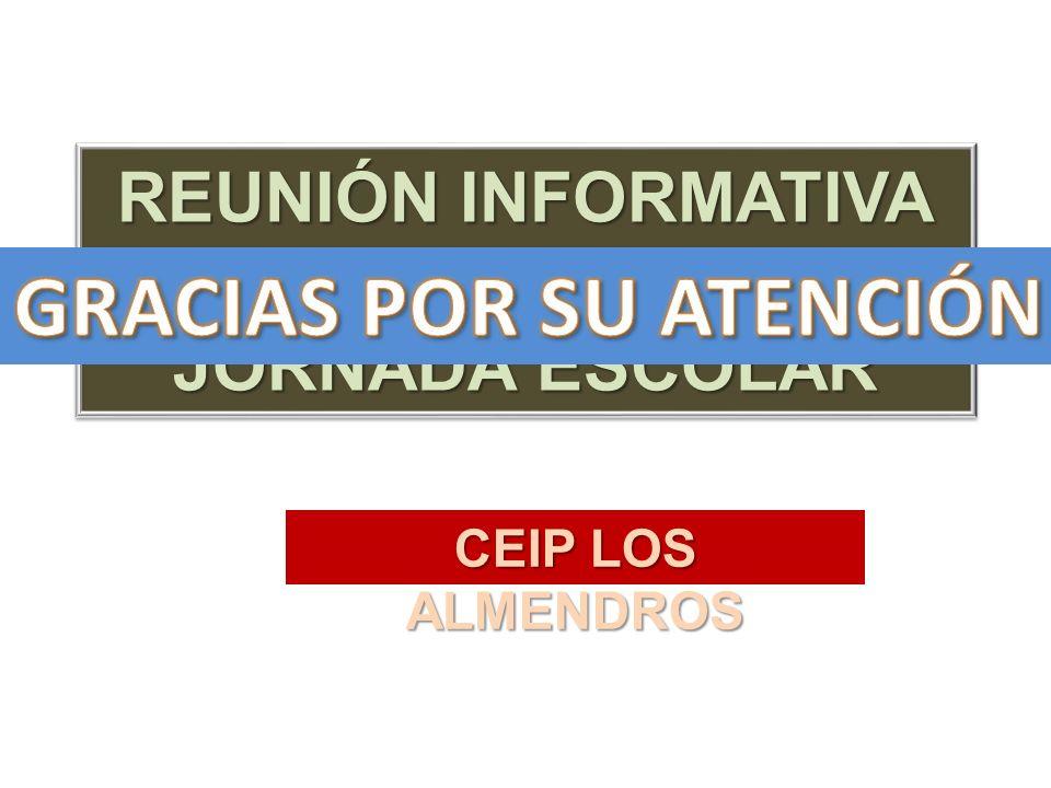 REUNIÓN INFORMATIVA SOBRE LA JORNADA ESCOLAR