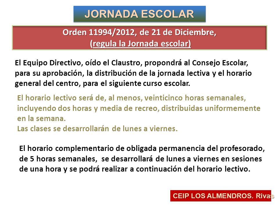 Orden 11994/2012, de 21 de Diciembre, (regula la Jornada escolar)