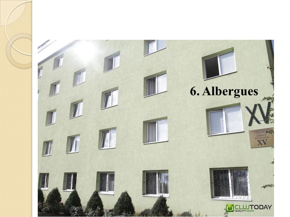 6. Albergues