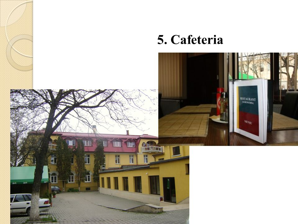 5. Cafeteria