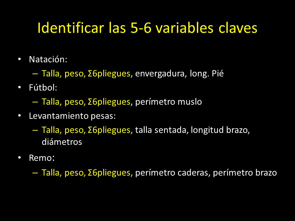 Identificar las 5-6 variables claves