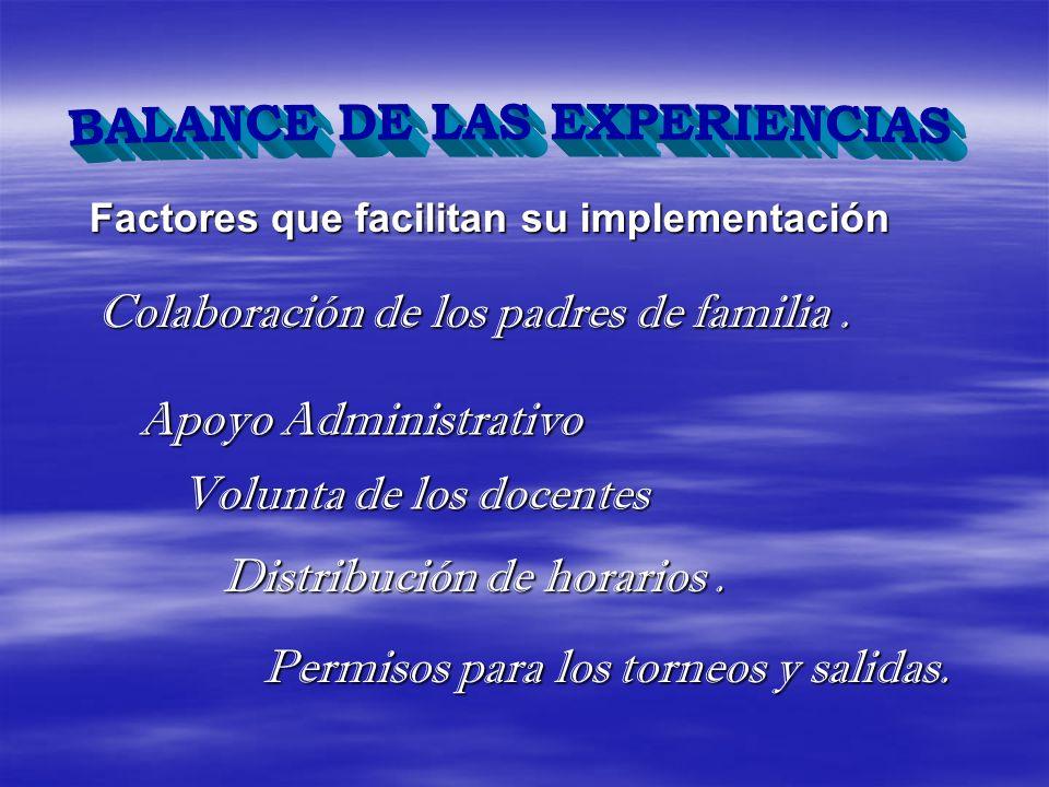 BALANCE DE LAS EXPERIENCIAS