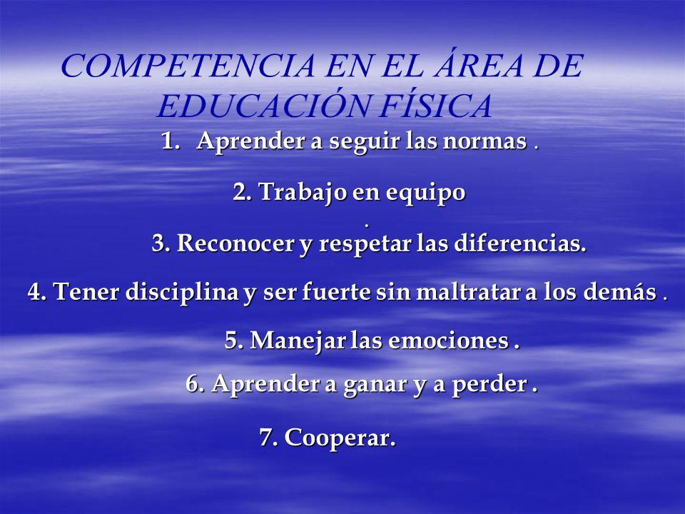COMPETENCIA EN EL ÁREA DE EDUCACIÓN FÍSICA