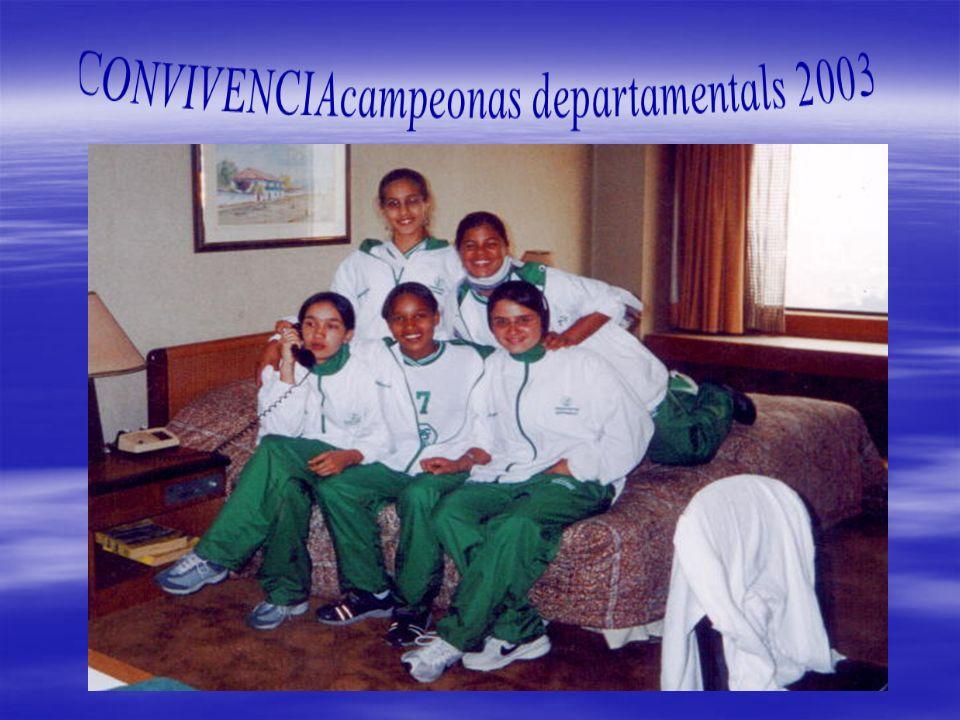 CONVIVENCIAcampeonas departamentals 2003