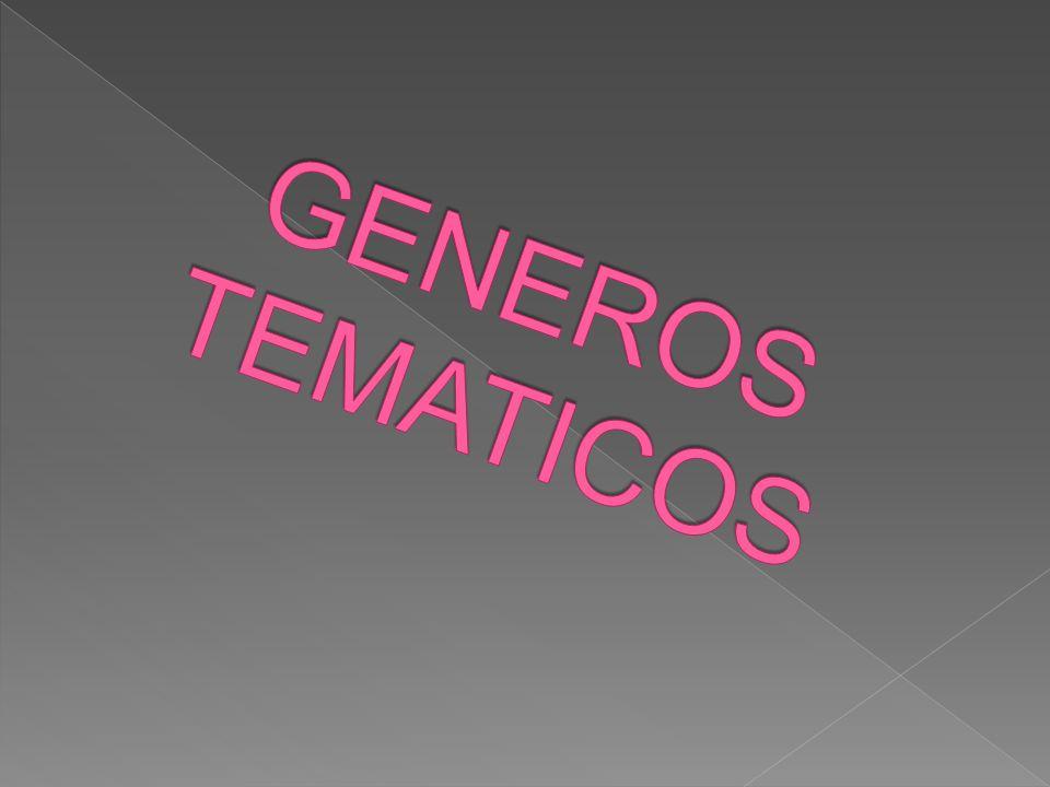GENEROS TEMATICOS