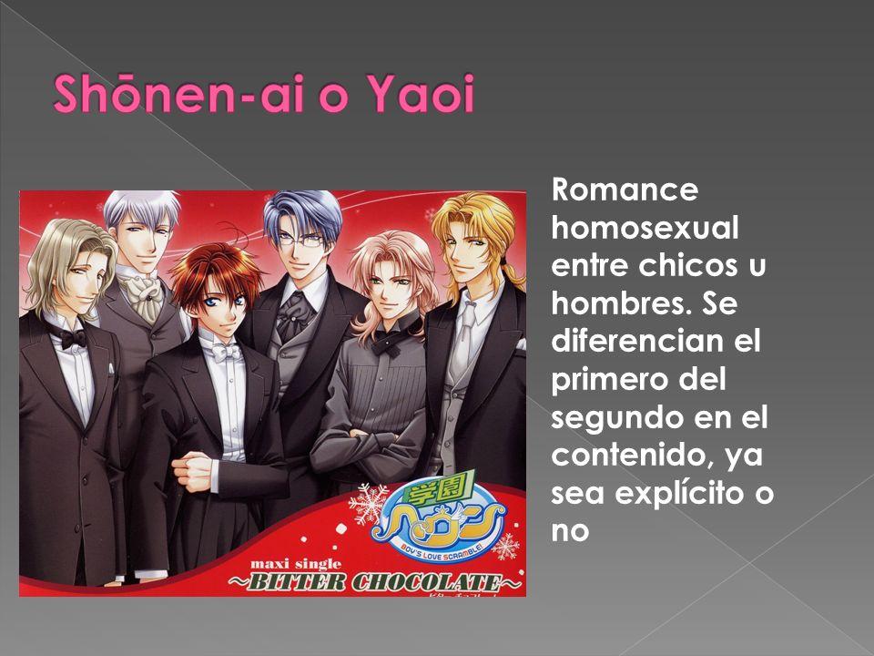 Shōnen-ai o Yaoi Romance homosexual entre chicos u hombres.
