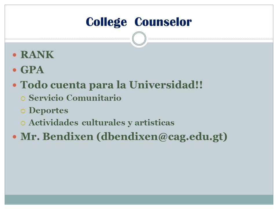 College Counselor RANK GPA Todo cuenta para la Universidad!!