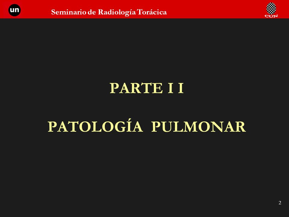 PARTE I I PATOLOGÍA PULMONAR