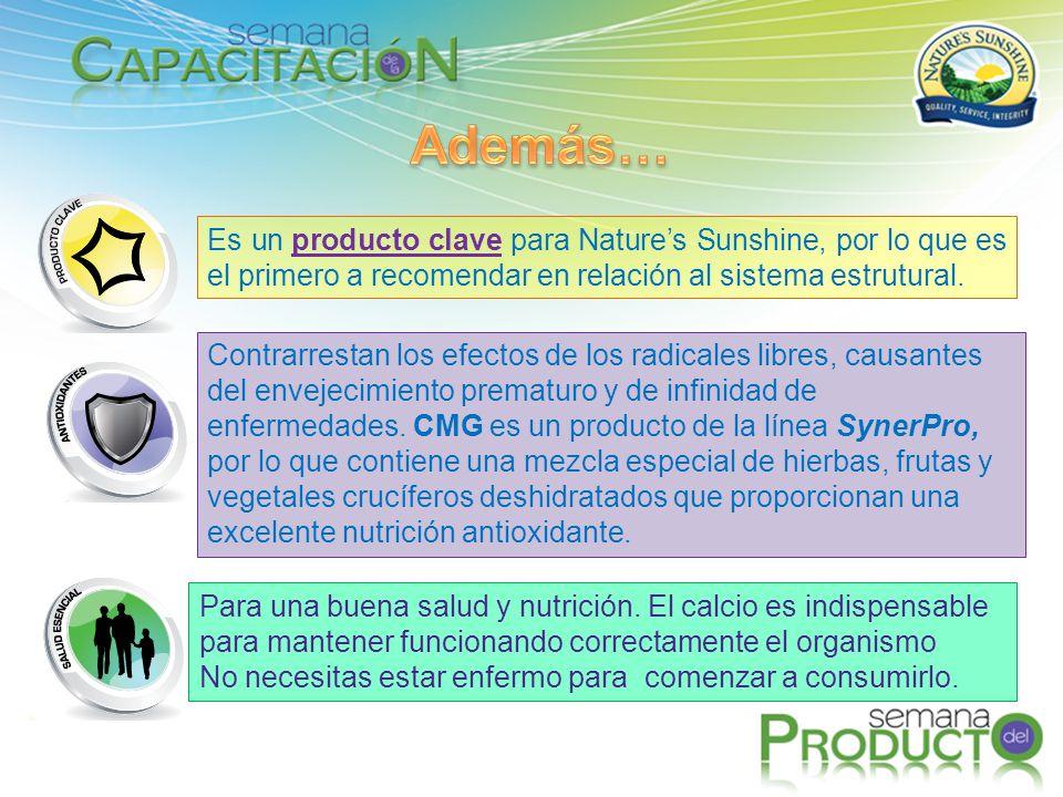 Además… Es un producto clave para Nature's Sunshine, por lo que es el primero a recomendar en relación al sistema estrutural.