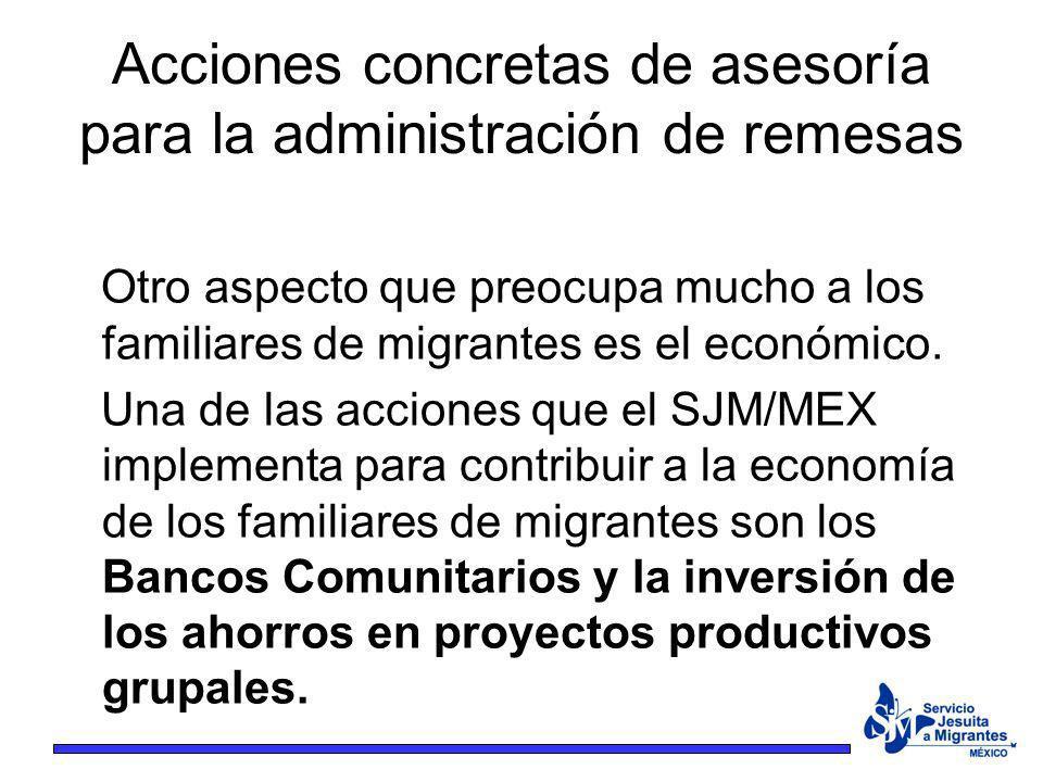 Acciones concretas de asesoría para la administración de remesas