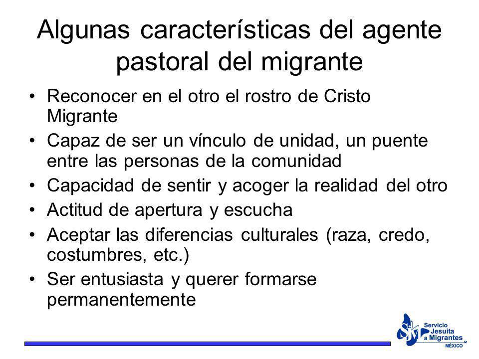 Algunas características del agente pastoral del migrante