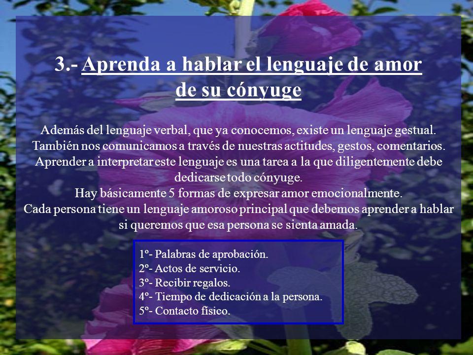 3.- Aprenda a hablar el lenguaje de amor