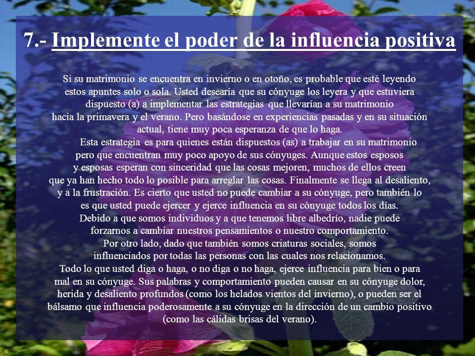 7.- Implemente el poder de la influencia positiva