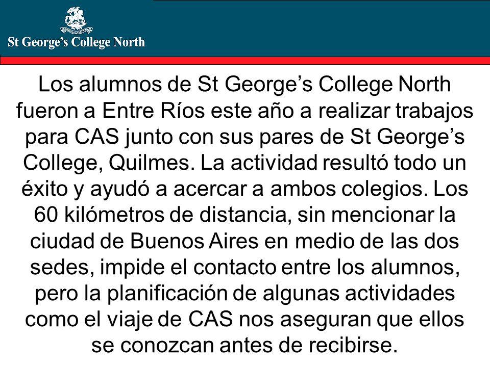 Los alumnos de St George's College North fueron a Entre Ríos este año a realizar trabajos para CAS junto con sus pares de St George's College, Quilmes.