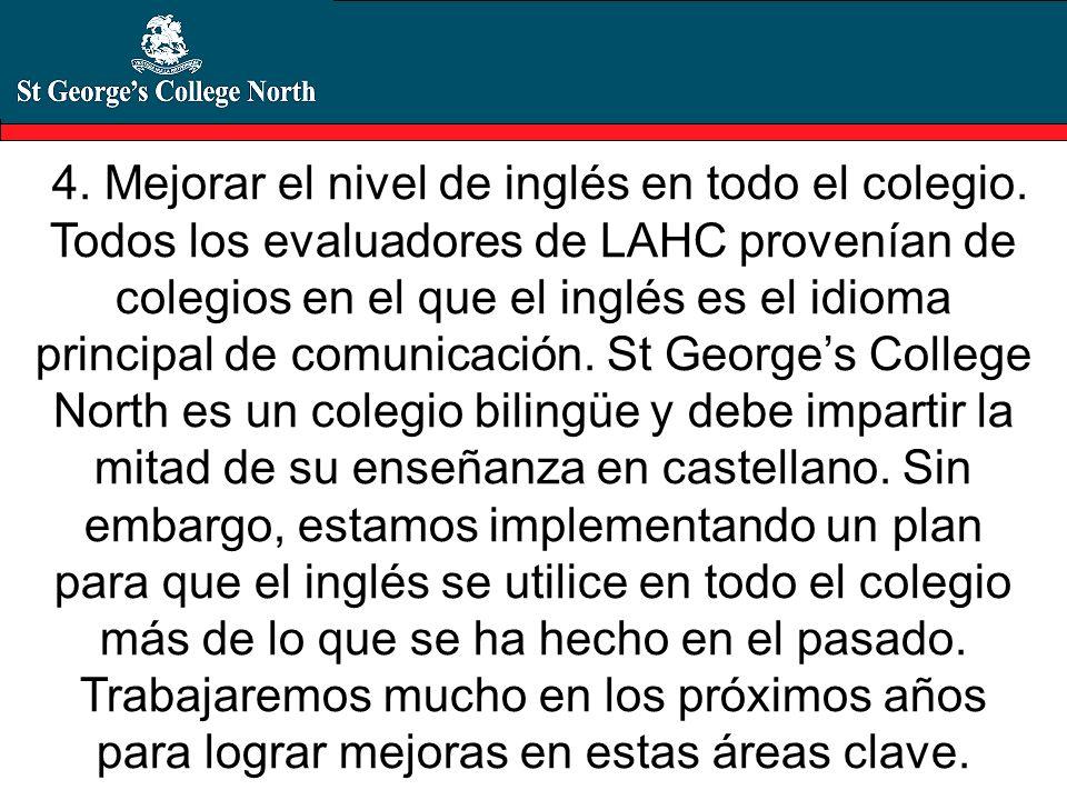 4. Mejorar el nivel de inglés en todo el colegio