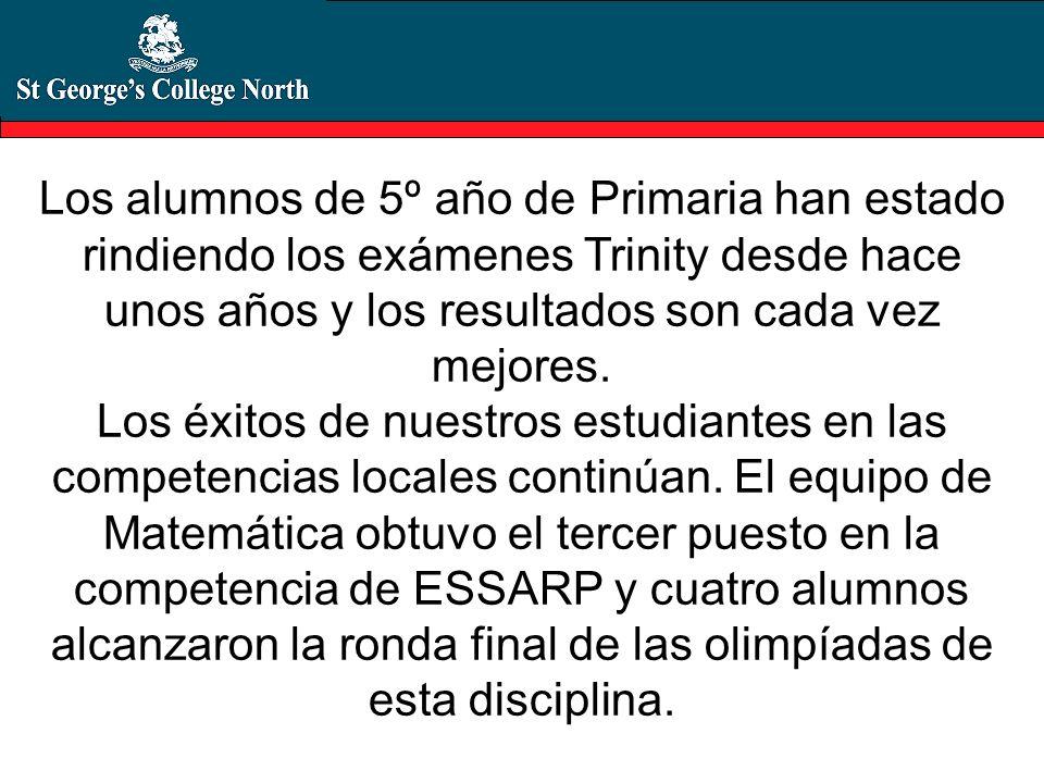 Los alumnos de 5º año de Primaria han estado rindiendo los exámenes Trinity desde hace unos años y los resultados son cada vez mejores.
