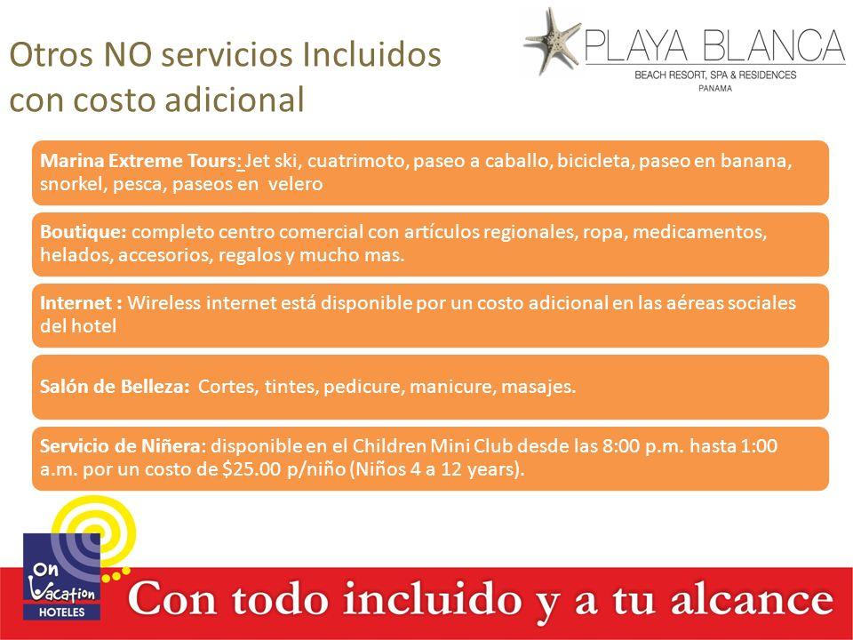 Otros NO servicios Incluidos con costo adicional