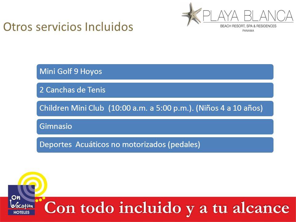 Otros servicios Incluidos