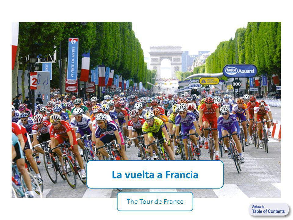 La vuelta a Francia The Tour de France