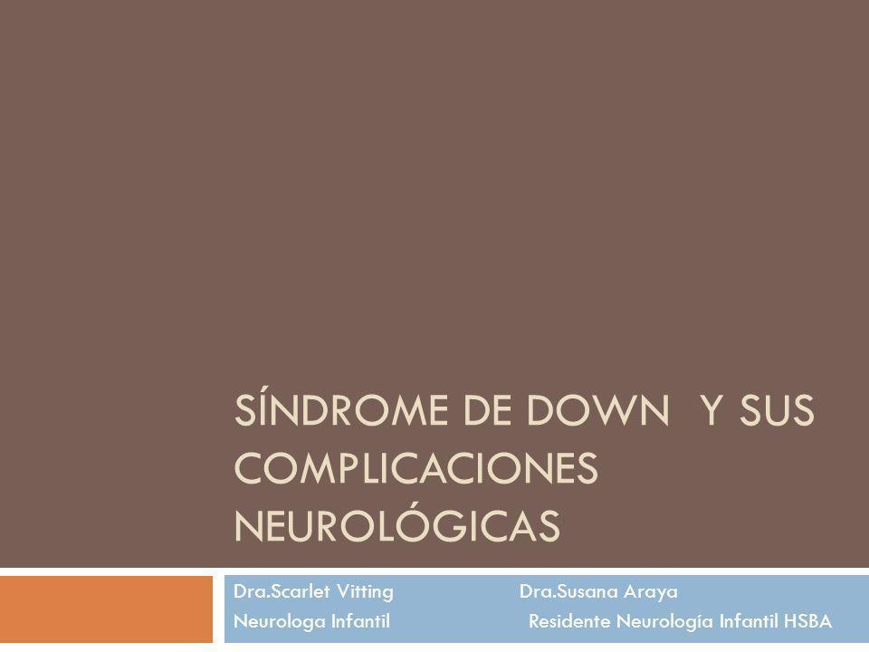 Síndrome de Down y sus complicaciones neurológicas