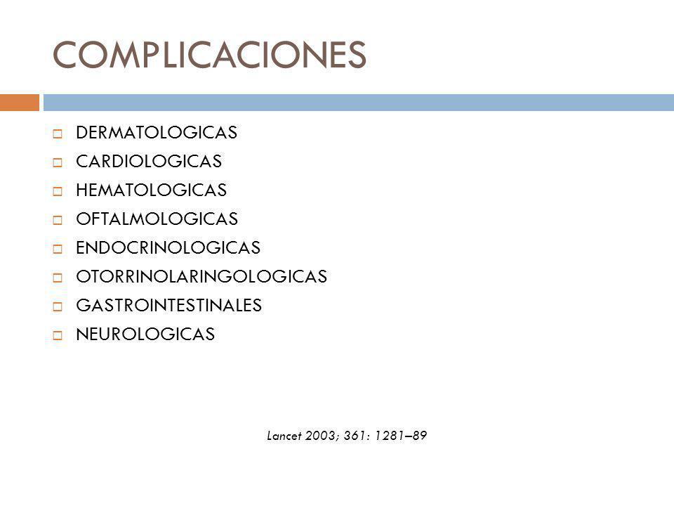 COMPLICACIONES DERMATOLOGICAS CARDIOLOGICAS HEMATOLOGICAS