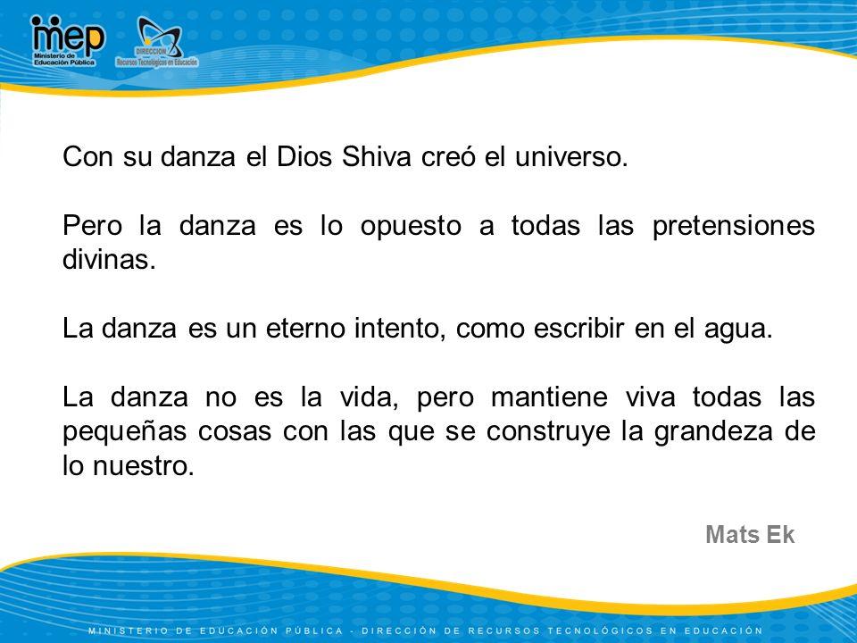 Con su danza el Dios Shiva creó el universo