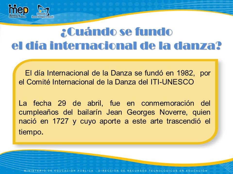 ¿Cuándo se fundo el día internacional de la danza