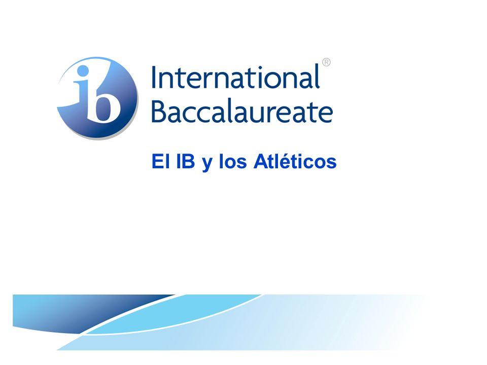 El IB y los Atléticos