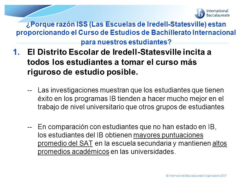 ¿Porque razón ISS (Las Escuelas de Iredell-Statesville) estan proporcionando el Curso de Estudios de Bachillerato Internacional para nuestros estudiantes