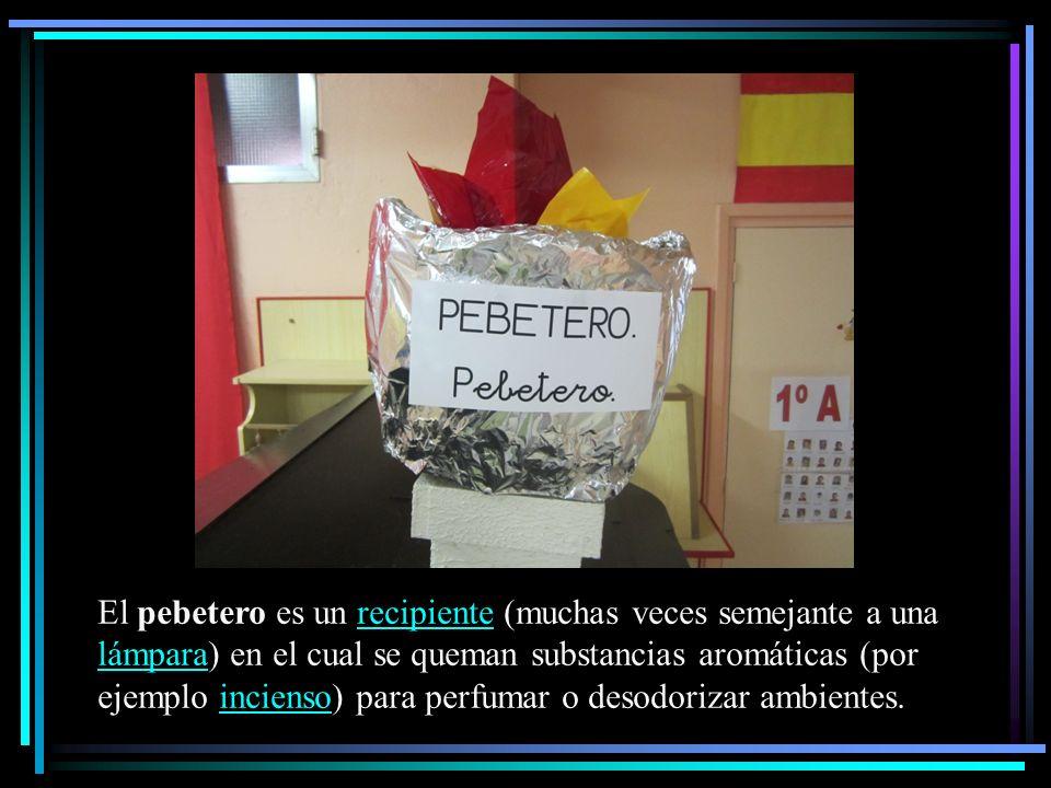 El pebetero es un recipiente (muchas veces semejante a una lámpara) en el cual se queman substancias aromáticas (por ejemplo incienso) para perfumar o desodorizar ambientes.