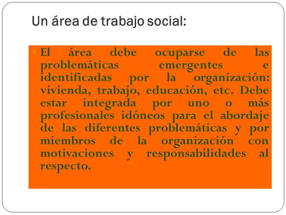 Un área de trabajo social: